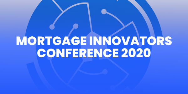 2020 Mortgage Innovators Conference