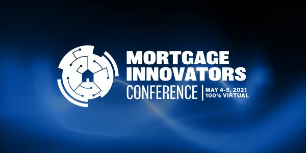 2021 Mortgage Innovators Conference
