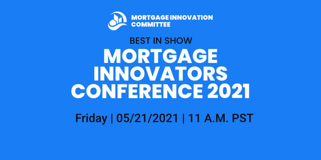 Mortgage Innovators Conference 2021 – Best in Show