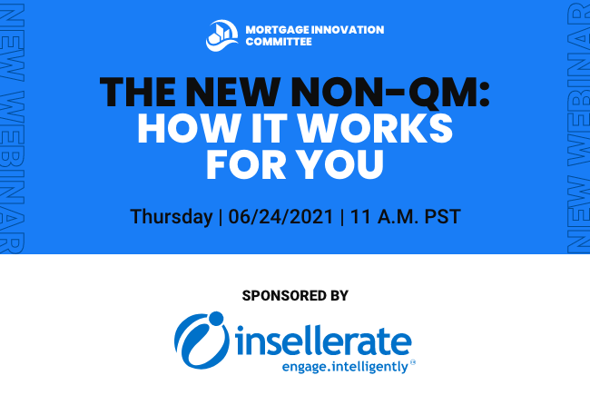The New Non-QM: How It Works For You