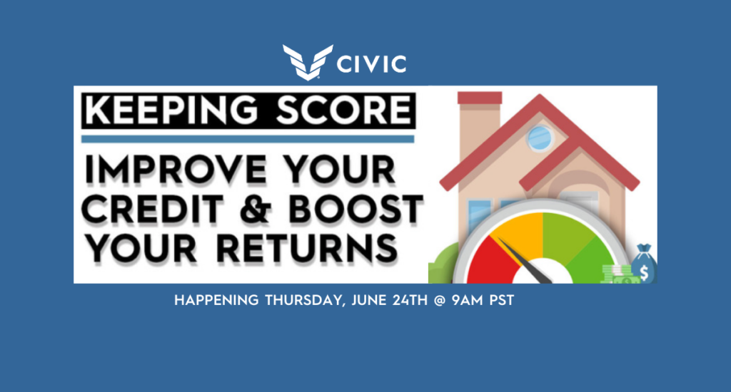 Keeping Score: Improve Your Credit & Boost Your Returns
